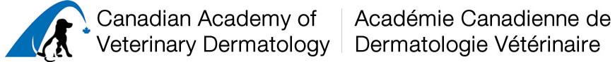 Canadian Academy of Veterinary Dermatology/Académie Canadienne de Dermatologie Vétérinaire